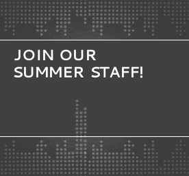 Join Our Summer Staff!